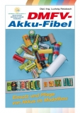 Akku-Fibel Fachbuch das Grundlagenwerk
