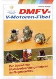 V-Motoren-Fibel Fachbuch alles über Einsatz, Handhabung und Pflege von Verbrennungsmotore